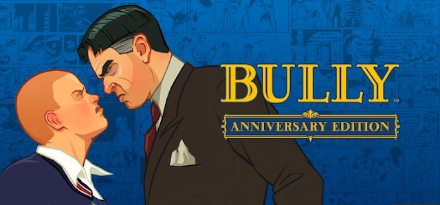 Bully Anniversary Edition v1.0.0.16 MOD APK Data Full Version for Android