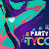 Party Hard Tycoon v1.05 تحميل مجانا