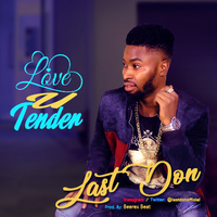 Fresh Music || Download Lastdon  - Love U Tender [Prod. Beerex ]
