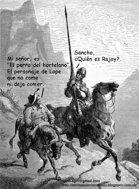 el villano arrinconado, humor, chistes, reir, satira, Rajoy, Lope de Vega