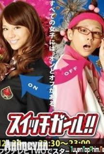 Switch Girl Season 1 -Cô Nàng 2 Mặt - Cô Nàng 2 Mặt 2013 Poster