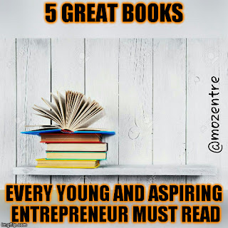 5-great-books-every-young-and-aspiring-entrepreneur-must-read