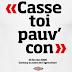 """""""Casse-toi, pauv'con!"""" et l'enfance de Sarkozy"""