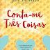 "TopSeller | ""Conta-me Três Coisas"" de Julie Buxbaum"