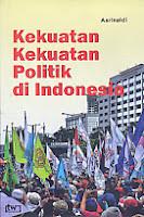 Judul Buku:Kekuatan-Kekuatan Politik di Indonesia