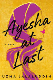 https://www.goodreads.com/book/show/36099237-ayesha-at-last?ac=1&from_search=true