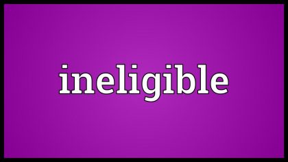 List Of Ineligible Candidates