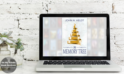 THE MEMORY TREE by John A. Heldt on Goodreads and Amazon