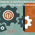 Magento, a ravishing technology for ecommerce plugin development