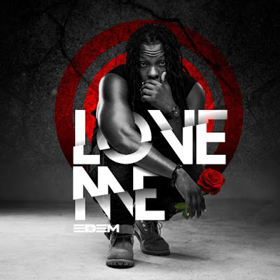 Edem – Love Me Lyrics