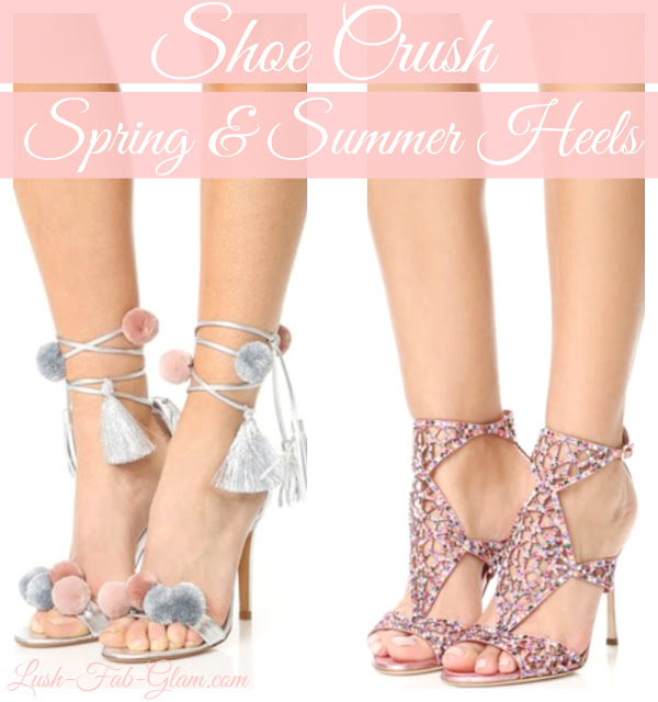 http://www.lush-fab-glam.com/2017/04/shoe-crush-fab-heels-for-spring-and.html
