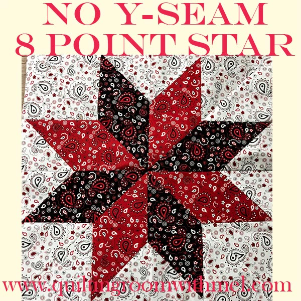 Large No Y Seam Eight Point Star Quilt Block Video Tutorial The