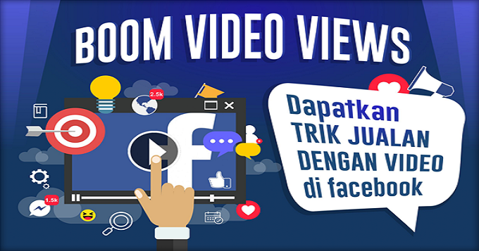 Trik Jualan dengan Video di Facebook