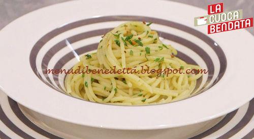 La Cuoca Bendata - Spaghetti aglio olio rivisitati ricetta Parodi