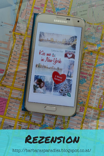 Buchrezension #83 Kiss me in New York von Catherine Rider