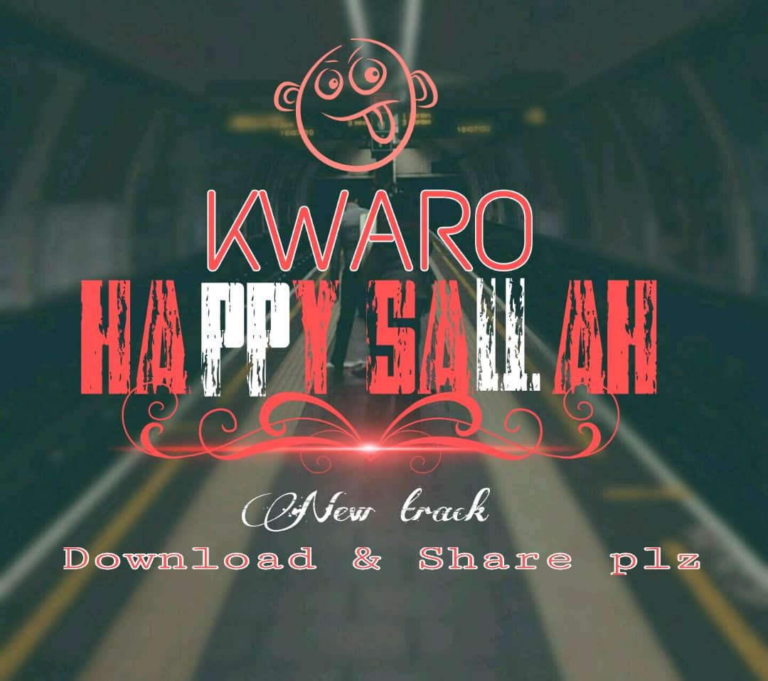 HAPPY SALLAH [KWARO ]MP3 - HAUSABEST24