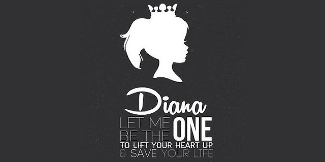 Diana Let Me Be The One To Lift Up Your Heart And Save Your Life - One Direction