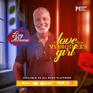 Greg Osuman - In Love with my Brother's Girl