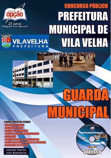 Apostila Concurso para Guarda Municipal em Vila Velha - 2014.