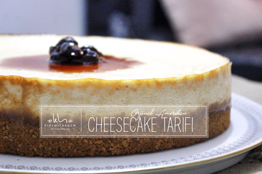 Orjinal Cheesecake Tarifi