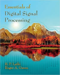 Essentials of Digital Signal Processing by B.P.Lathi download free