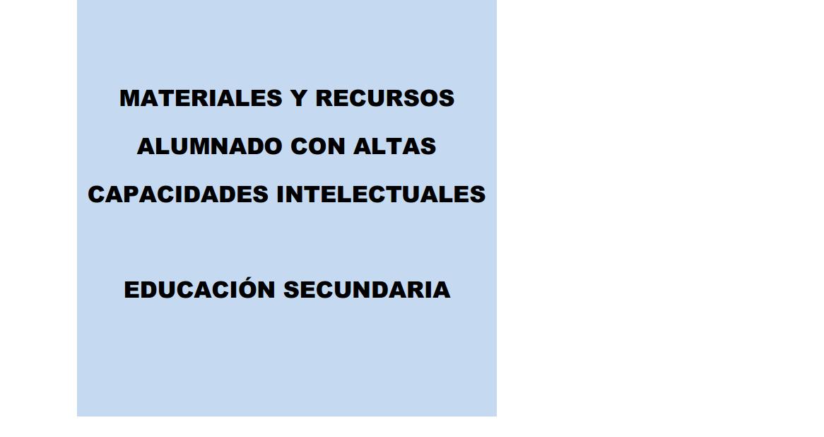 http://ticparaeducar.files.wordpress.com/2011/03/0-guc3ada-recursos-web-alumnos-altas-capacidades-secundaria.pdf