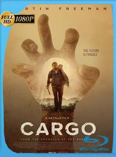 Cargo (2017) HD [1080p] Latino [GoogleDrive] SilvestreHD