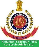 Andaman & Nicobar Police Constable Admit Card