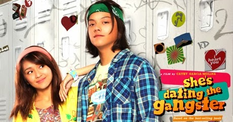 """she dating the gangster story tagalog """"she's dating the gangster,"""" the latest film of teen it """"works best as youthful little love story is """"more than just your average filipino rom."""