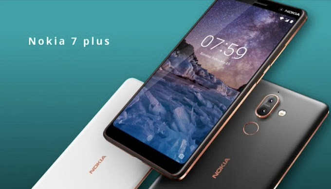 5 Features Of Nokia 7 Plus That Will Make You Ditch Your Phone