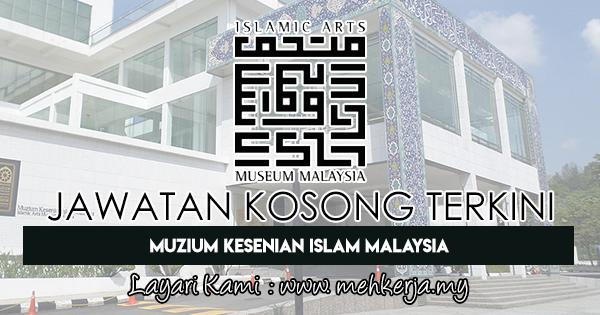 Jawatan Kosong Terkini 2018 di Muzium Kesenian Islam Malaysia