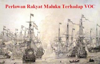Perlawanan Rakyat Maluku Terhadap VOC