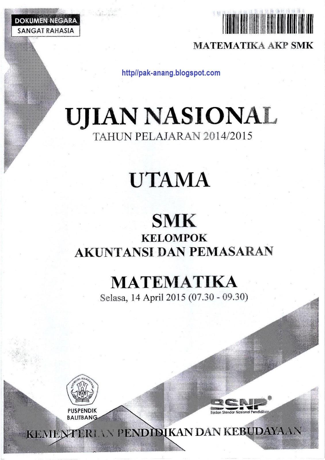 Berbagi Dan Belajar Naskah Soal Un Matematika Smk 2015 Kelompok Akuntansi Dan Pemasaran Paket 1