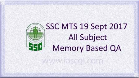 19 Sept 2017, SSC MTS Memory Based Question All Shifts