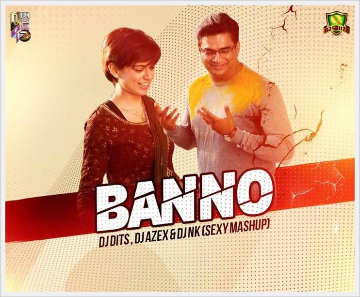 Banno (Sexy Mashup) – DJ DITS & DJ AZEX