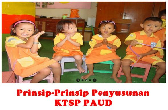 Prinsip-Prinsip Penyusunan KTSP PAUD