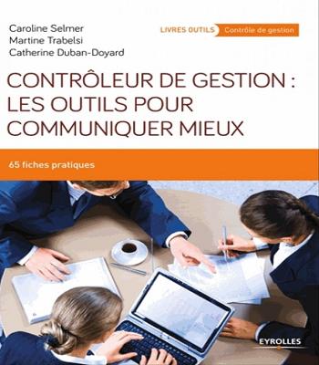 Livre : Contrôleur de gestion : les outils pour communique PDF