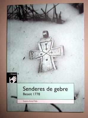 Senderes de gebre, Beseit 1778 , Lo Trinquet, Susana Antolí Tello