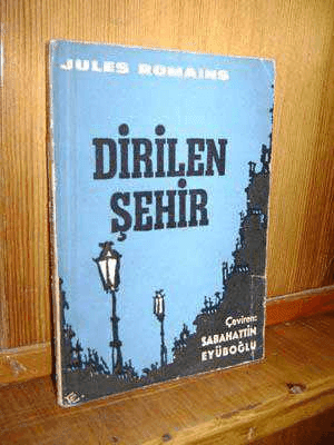 Dirilen Şehir-Jules Romains