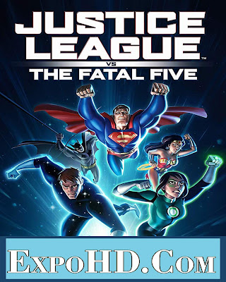 Justice League Vs The Fatal Five 2019 Dual Audio 480p | BluRay 720p | Esub 980Mbs || Watch & Download Free [G.Drive]