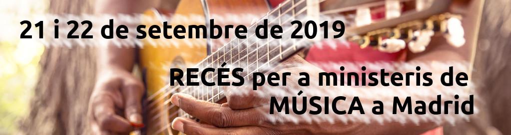 Recés per ministeris de música - 2019