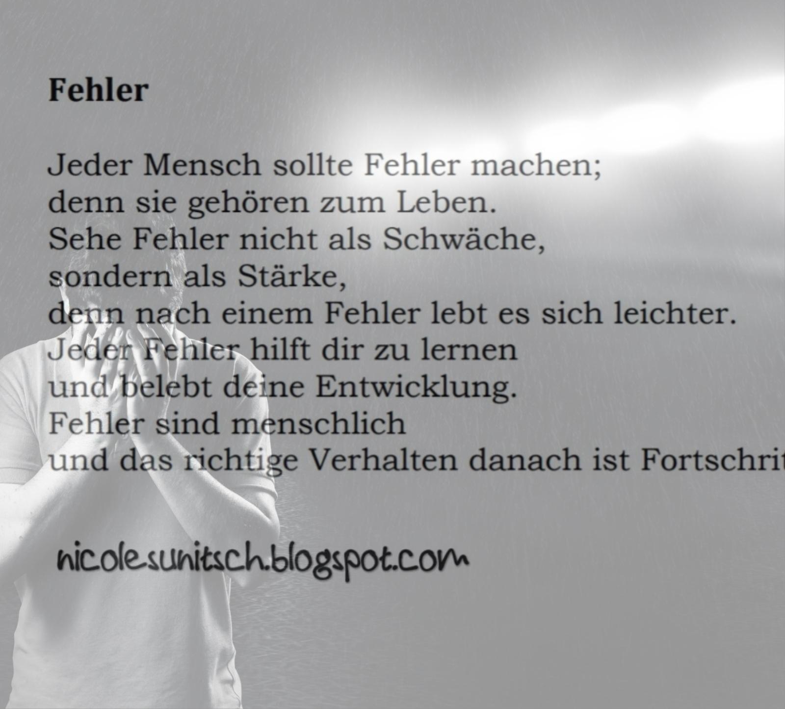 Gedichte Von Nicole Sunitsch Autorin Spruche Fehler Aus Dem