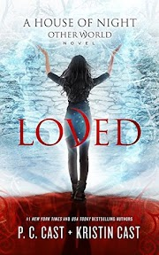 House of Night Other World #1: Loved - P.C & Kristin Cast