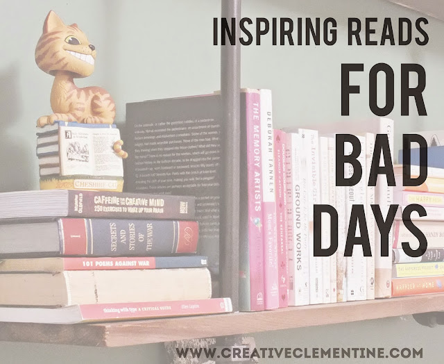 Must read books: for bad days via creativeclementine.com