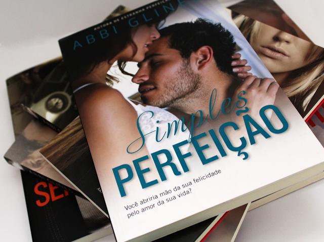 Simples Perfeição - Série Too Far #04 - Abbi Glines