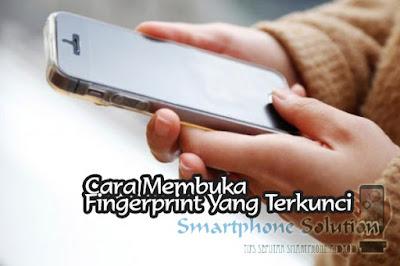 cara membuka layar hp android yang terkunci sensor fingerprint Cara Membuka Layar HP Yang Terkunci Sensor Fingerprint