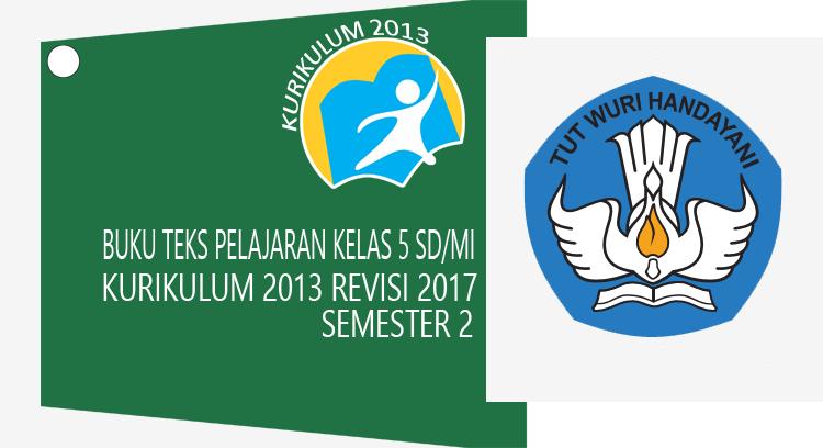 k13 kelas 6 sd semester 2 revisi 2018