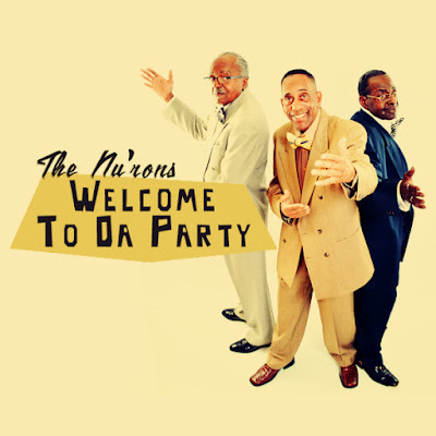 New Music! Welcome To Da Party from The Nu'rons
