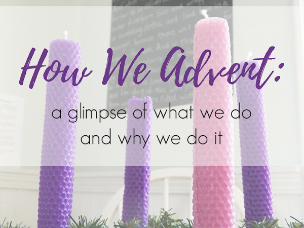 Approaching Advent {A Round-Up of Posts}