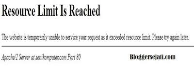 Penyebab Resource Limit Is Reached pada website